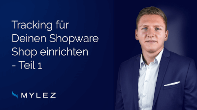 Tracking für deinen Shopware Shop einrichten - Teil 1