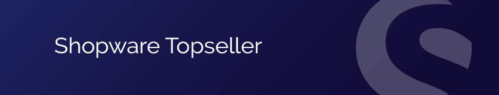 Shopware Topseller