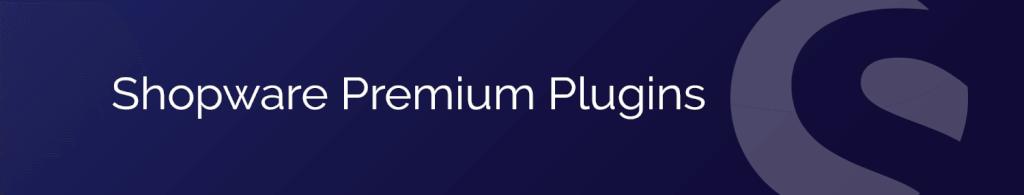 Shopware Premium Plugins