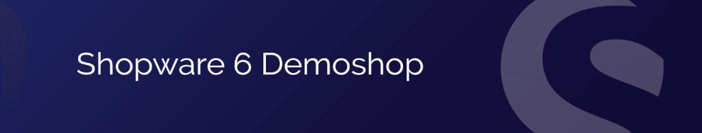Shopware 6 Demo