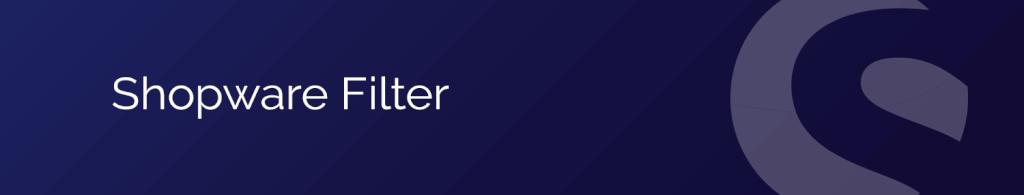 Shopware Filter