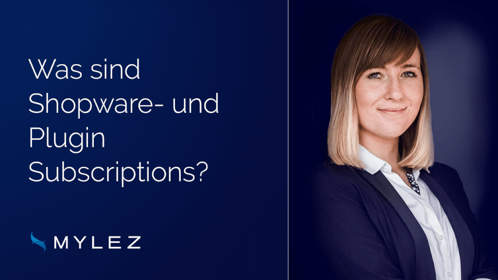 Was sind Shopware- und Plugin Subscriptions?