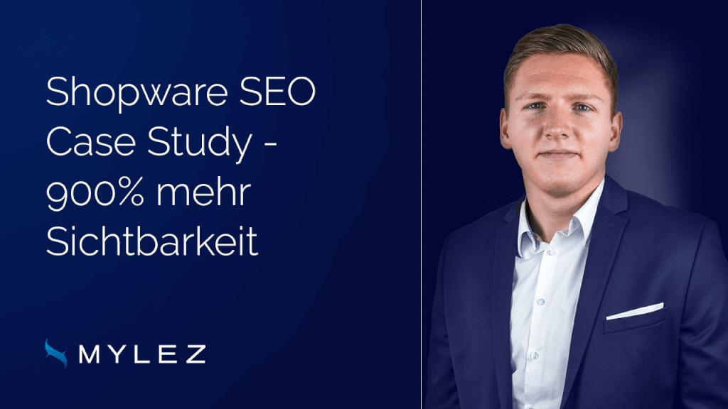 Shopware SEO Case Study - 900 % mehr Sichtbarkeit!