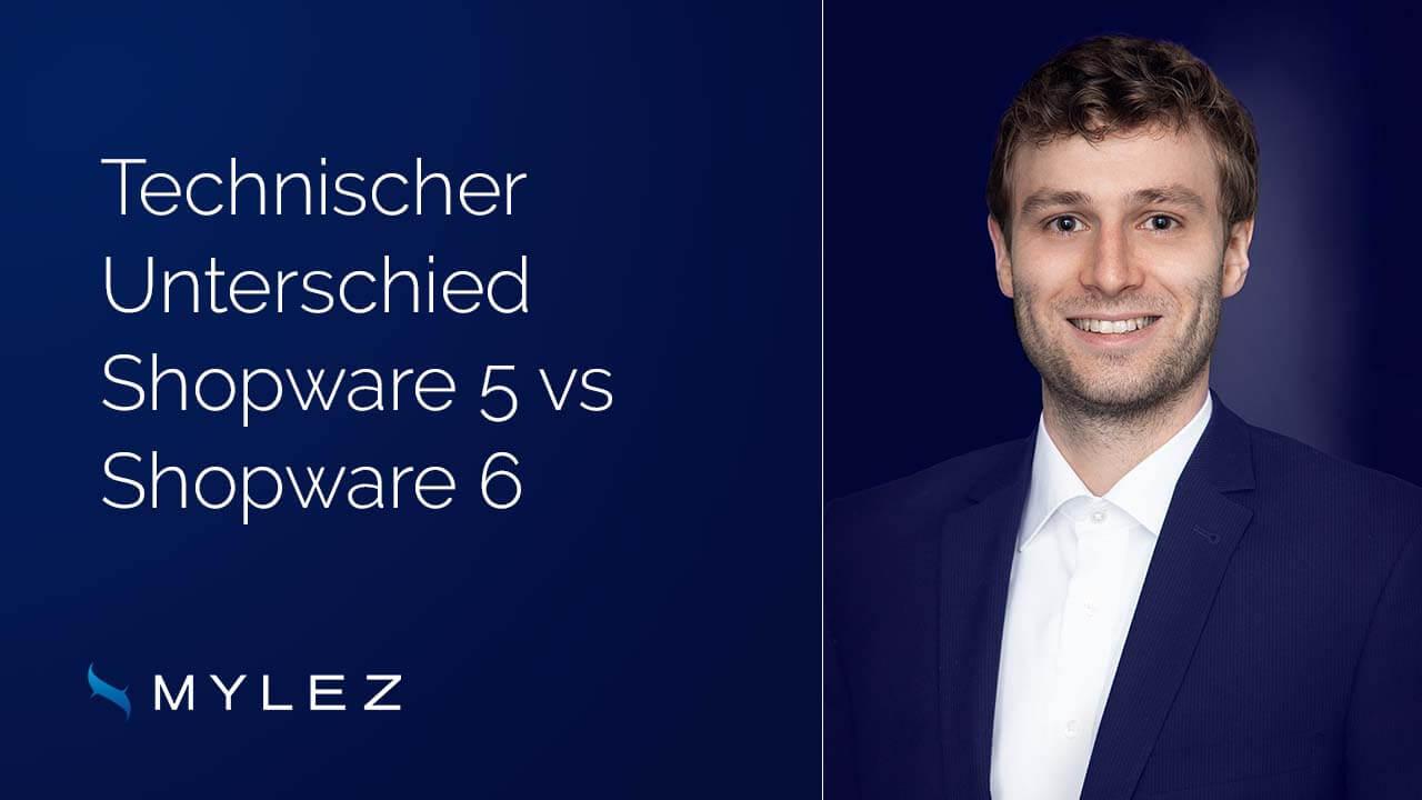 Technischer Unterschied Shopware 5 vs Shopware 6