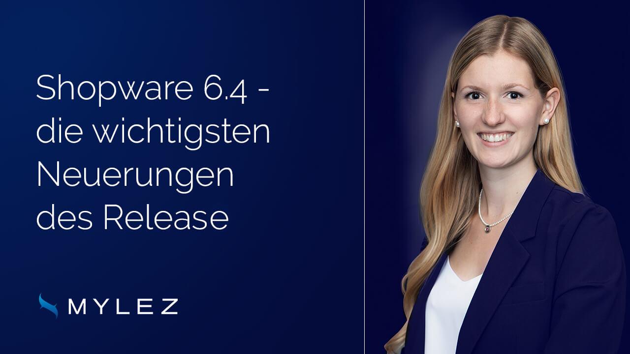 Shopware 6.4 - die wichtigsten Neuerungen des Release