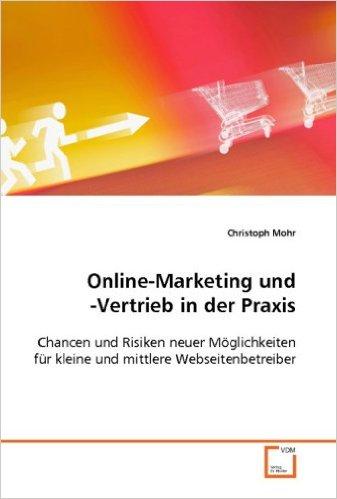 Online-Marketing und -Vertrieb in der Praxis