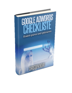 Google AdWords Checkliste - Kosten sparen