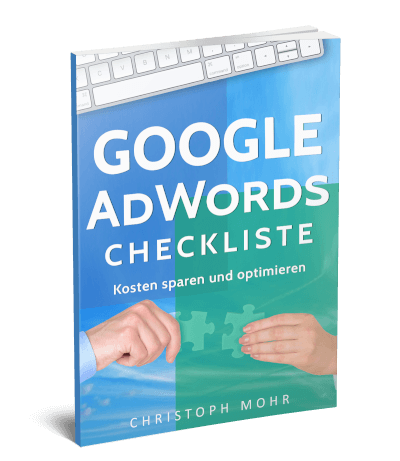 Google AdWords Checkliste von Christoph Mohr