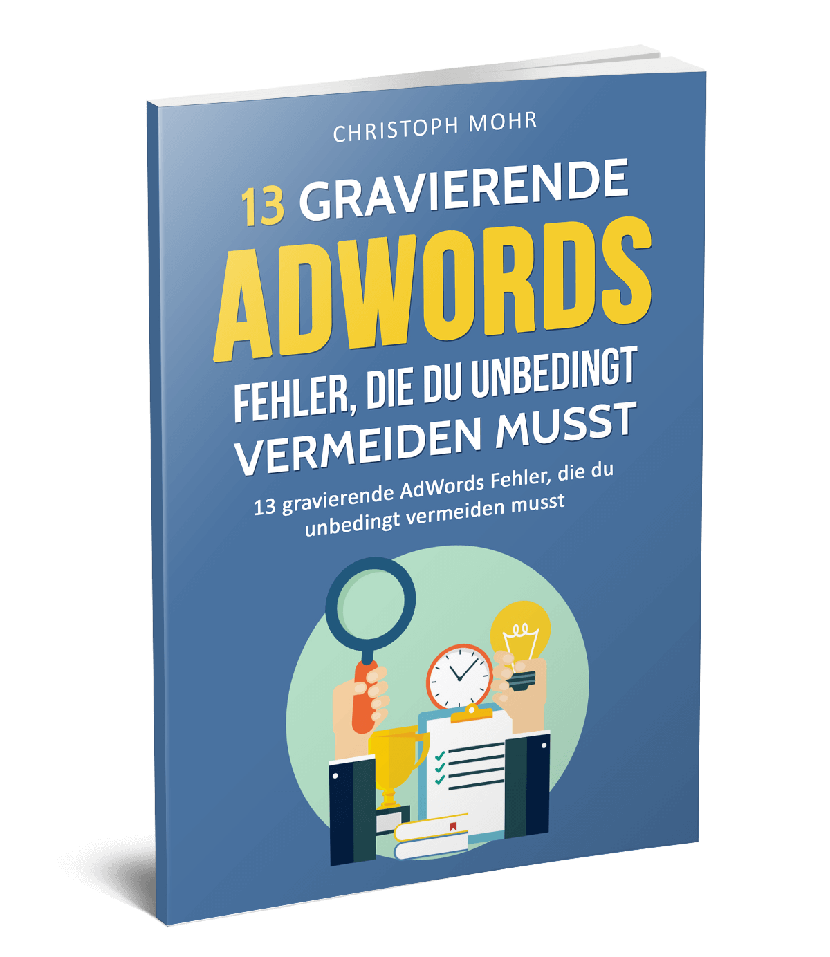 eBook zu 13 Google Ads (AdWords) Fehlern