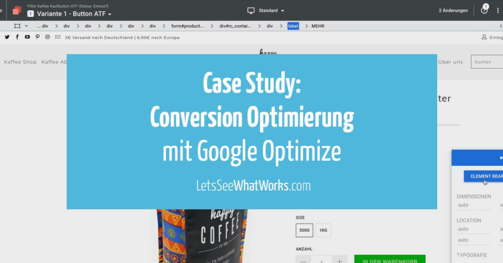 Case Study: So funktioniert das Conversion Optimierungstool Google Optimize in der Praxis