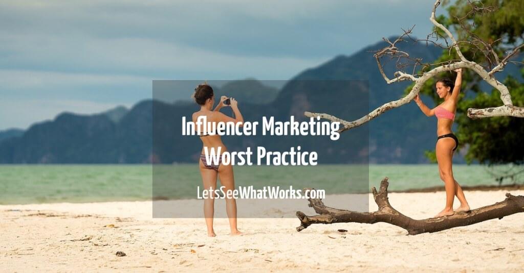 Influencer Marketing: Wie du es dir mit Influencern definitiv verscherzt