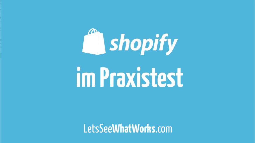 Meine Shopify Erfahrungen in Deutschland: Warum und wie mein Online Shop damit läuft