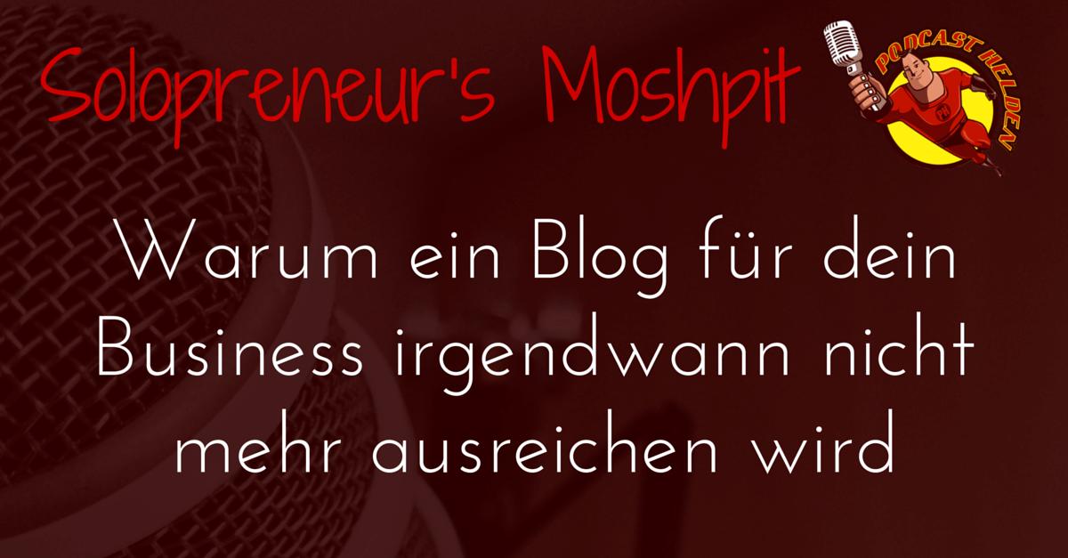 Warum ein Blog für dein Business irgendwann nicht mehr ausreichen wird