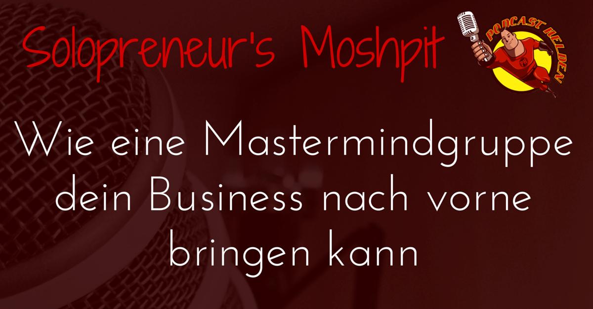 Wie eine Mastermindgruppe dein Business nach vorne bringen kann
