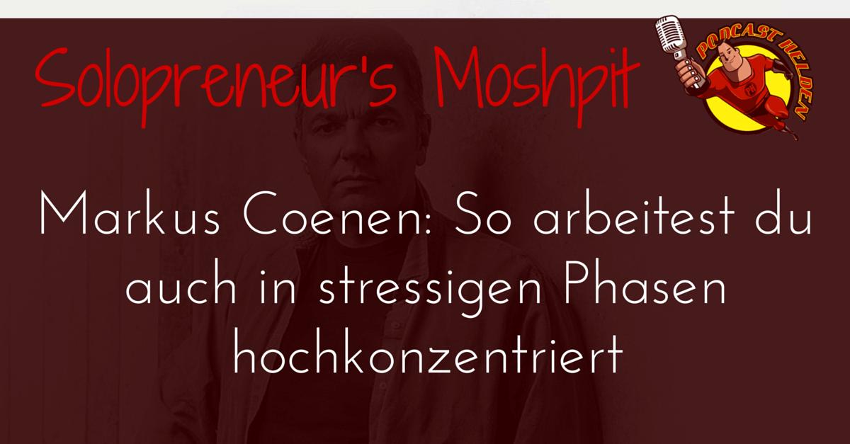 Markus Coenen (be-committed): So bist du hochkonzentriert bei der Arbeit