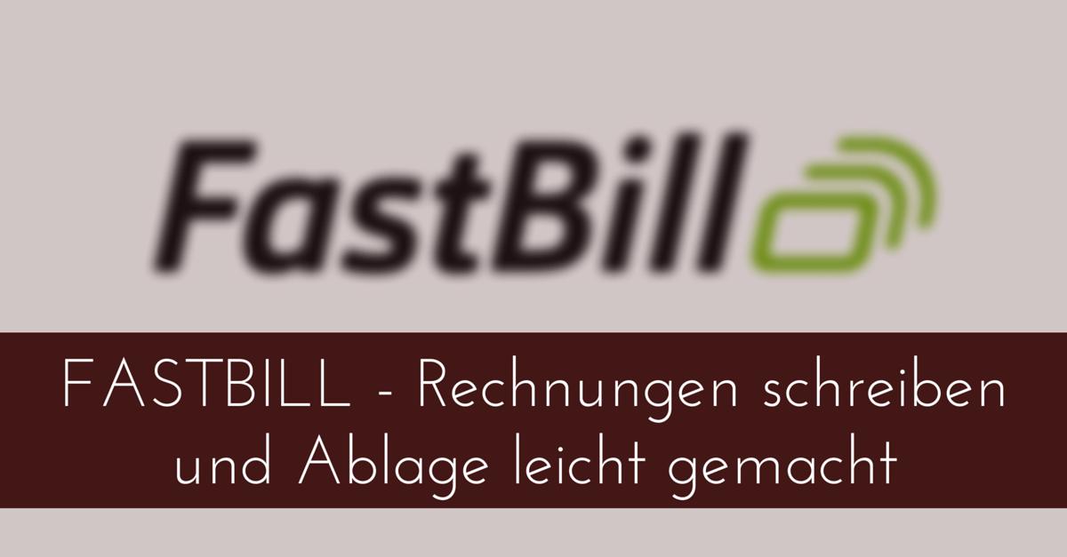 FASTBILL – Rechnungen schreiben und Ablage leicht gemacht