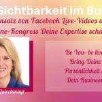 Birgit Quirchmayr im Interview: Mit dem Einsatz von Facebook Live-Videos deine Expertise schärfen