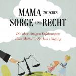 Cover_Mama zwischen Sorge und Recht