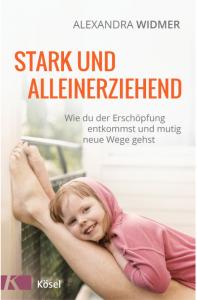 stark und alleinerziehend Buch Alexandra Widmer
