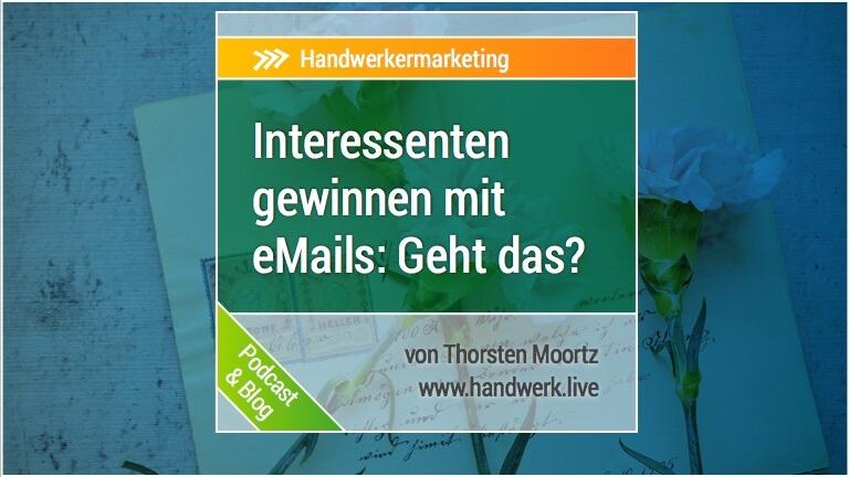 eMail-Marketing - nicht nur für das Handwerk