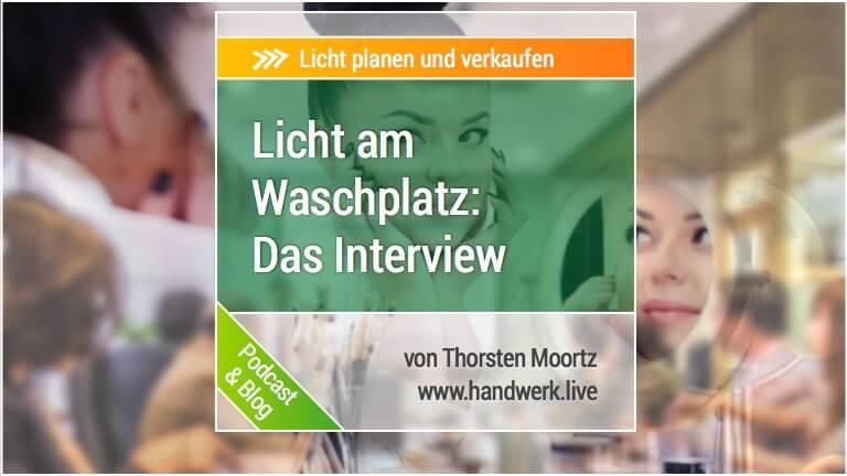 Licht am Waschplatz - Interview mit Thorsten Moortz