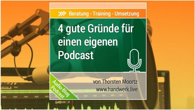 Vier gute Gründe für einen eigenen Podcast