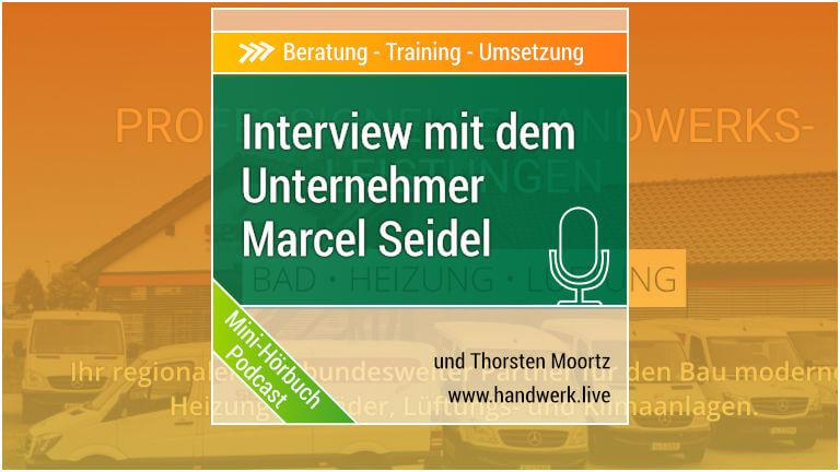 Unternehmer-Interview: Marcel Seidel Teil 1