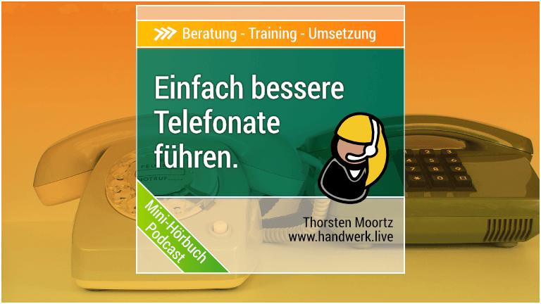 Telefontraining für das Handwerk?!