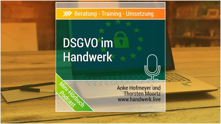 Datenschutz-Grundverordnung im Handwerk DSGVO