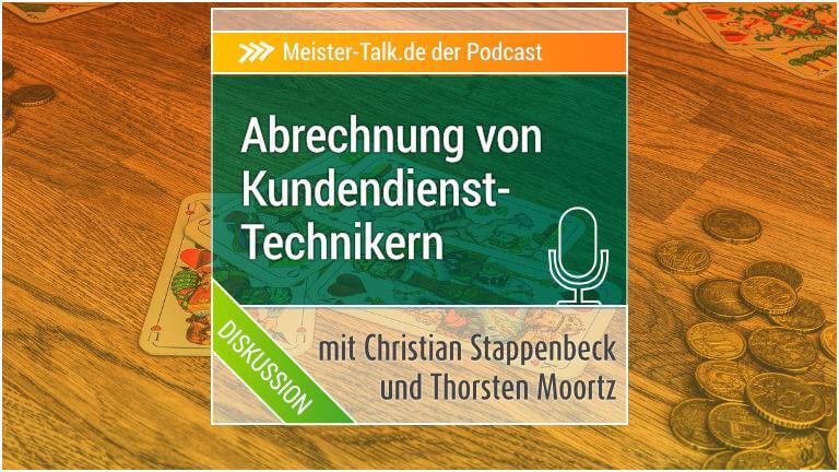 Meister-Talk: Abrechnung Service-Techniker und Monteure
