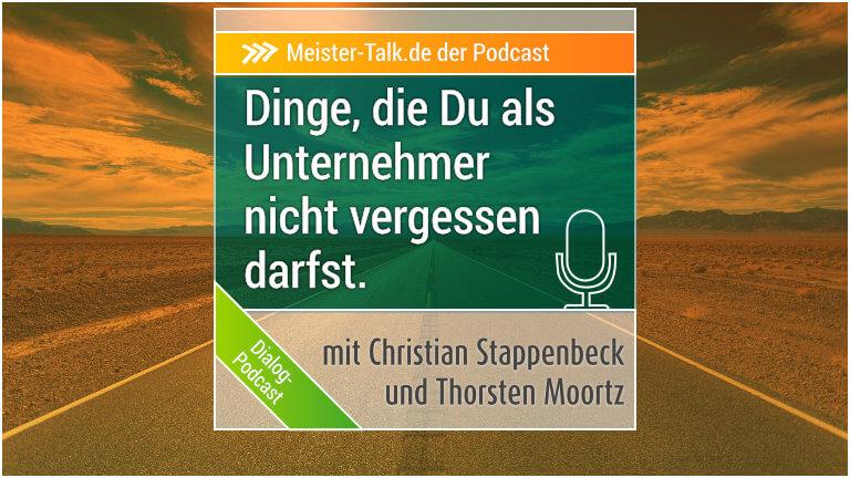Meister-Talk über Dinge, die trotz Umsatz wichtig sind