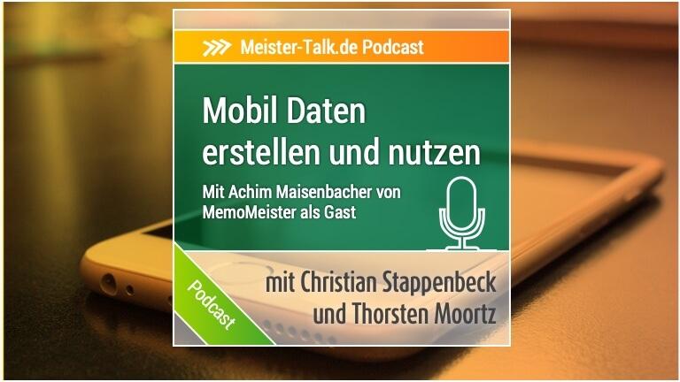 MeisterTalk: Mobiles Erzeugen und Nutzen von Daten