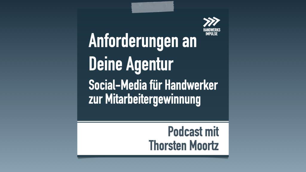 Podcast: Anforderungen an Social Media Agentur