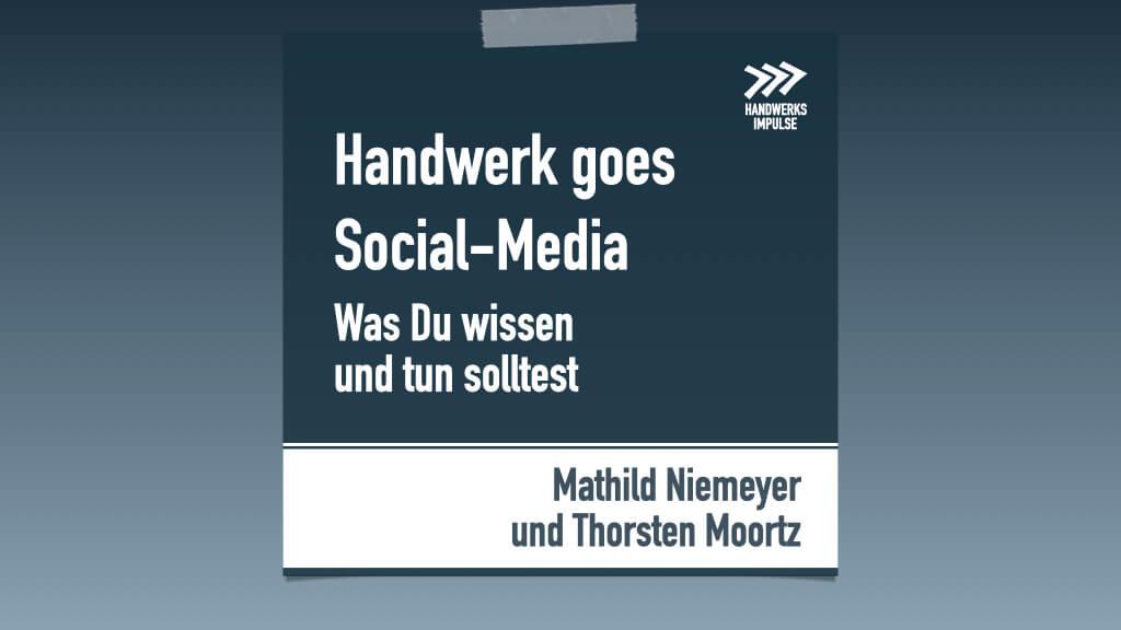 Handwerk goes Social - Media