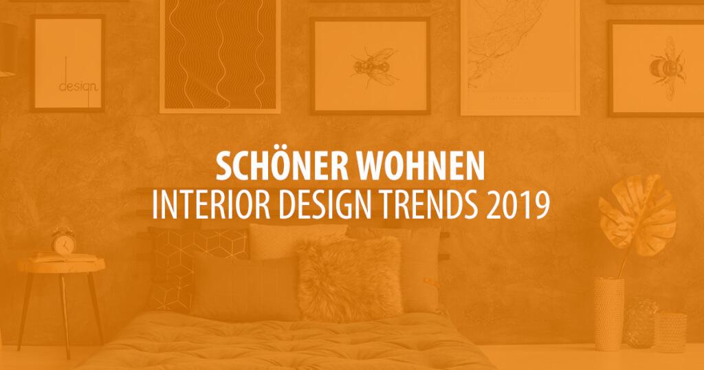 Schöner Wohnen Das Sind Die Interior Design Trends 2019