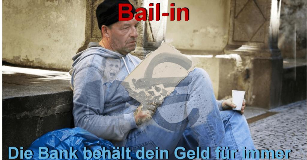Bail-in - Die Bank behält dein Geld