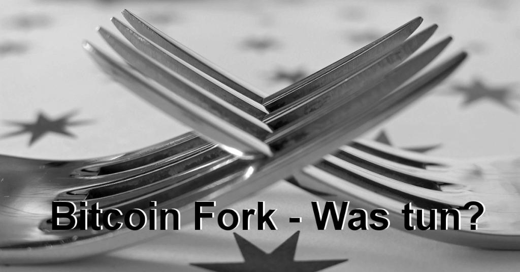 Wird sich Bitcoin spalten - kommt der Fork? Was tun?