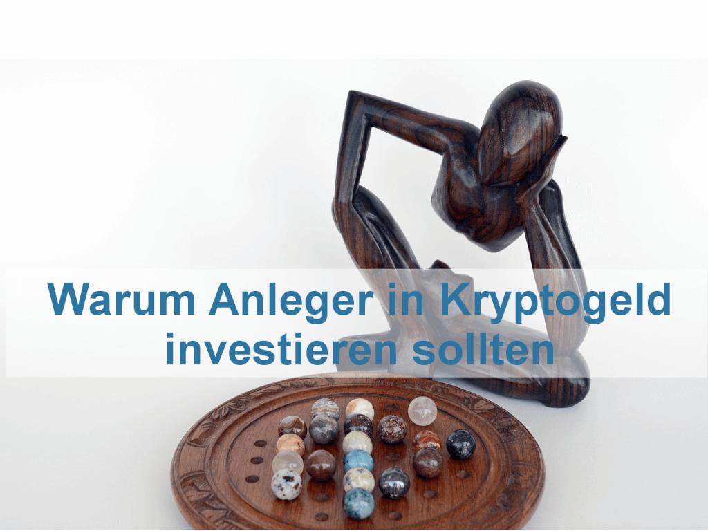 Weshalb Anleger in Kryptogeld investieren sollten