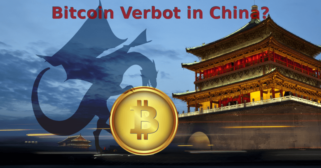 Bitcoin in China illegal? Bitcoin Verbot?!