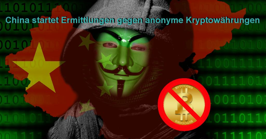 China startet Ermittlungen gegen anonyme Kryptowährungen