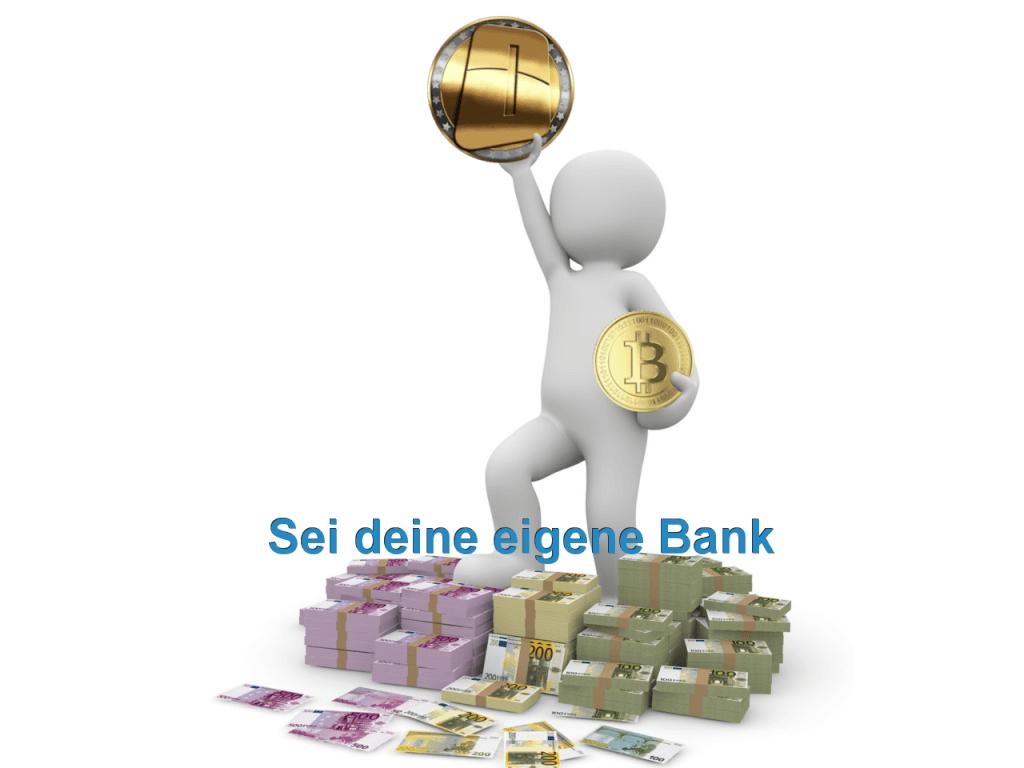Werde deine eigene Bank
