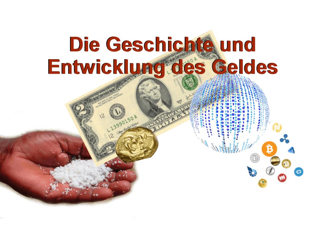 Die Geschichte und Entwicklung des Geldes