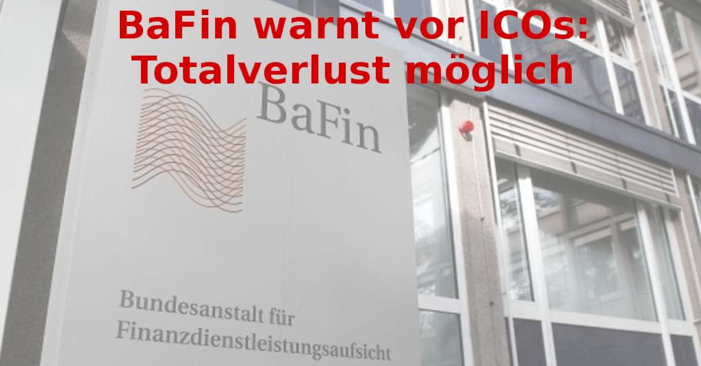 BaFin warnt vor ICOs: Totalverlust möglich
