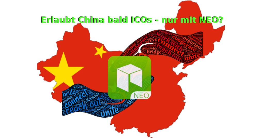 Erlaubt China bald wieder ICOs - nur mit NEO?