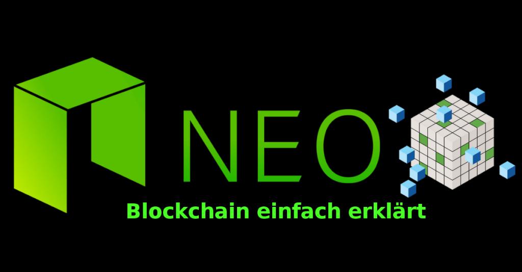 Was ist die NEO Blockchain - Erklärung für Anfänger