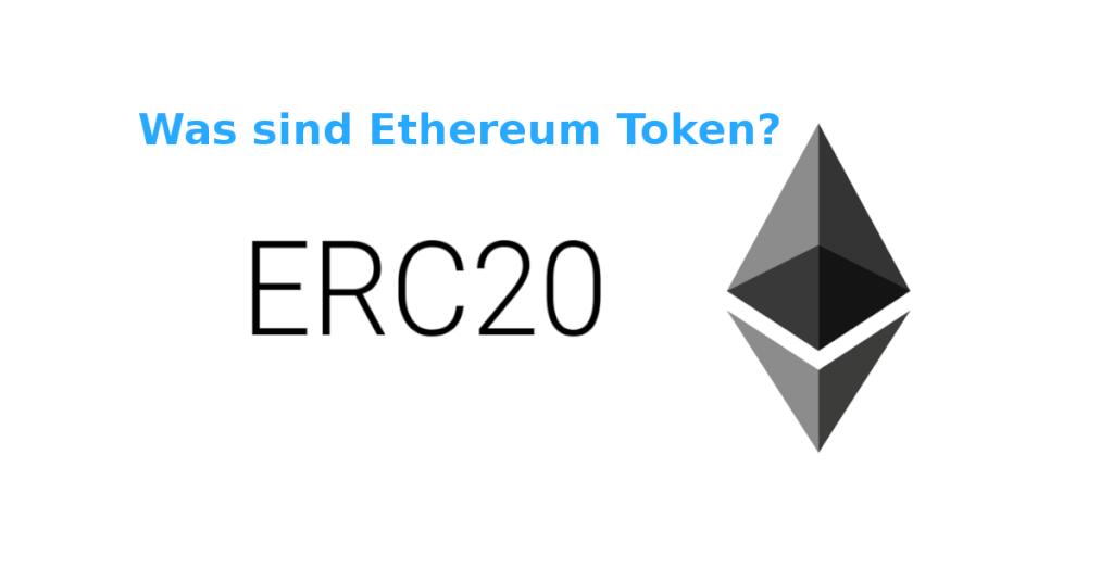 Was ist ein Ethereum Token - ERC 20
