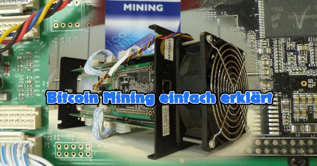 Was ist Mining - Bitcoin Mining einfach erklärt