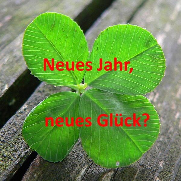 Luck is ... neues Jahr - neues Glueck