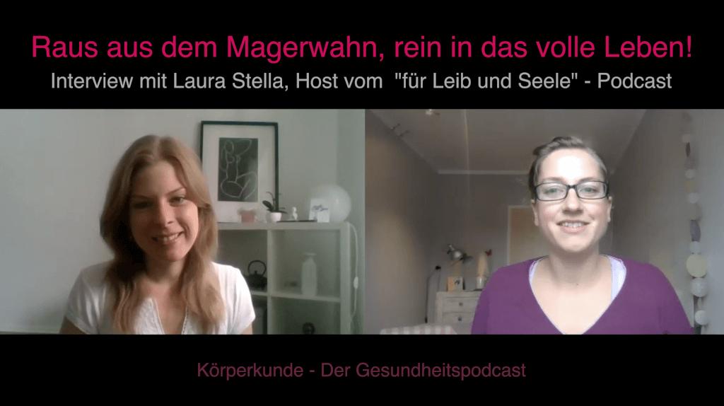 Raus aus dem Magerwahn, rein ins volle Leben - Interview mit Laura Stella.