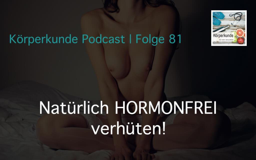 Natürlich VERHÜTEN ohne Hormone – Interview mit Isabel von Generation Pille